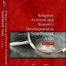 Religious Activism and Women's Development in Southeast Asia (Revised Edition)