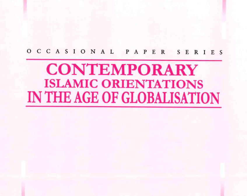 Contemporary Islamic Orientations in the Age of Globalisations