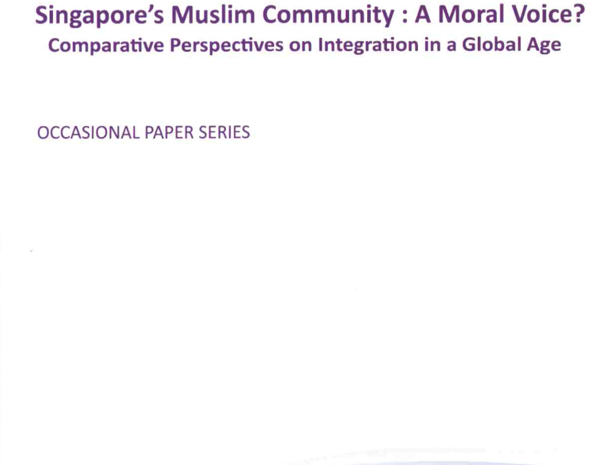 Singapore's Muslim Community: A Moral Voice? Comparative Perspectives on Integration in a Global Age