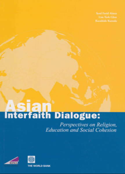 Asian Interfaith Dialogue: Perspectives on Religion, Education and Social Cohesion